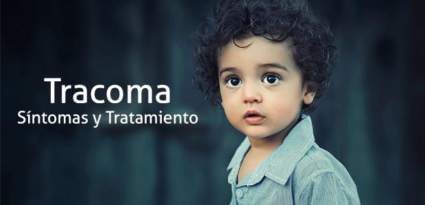 tracoma sintomas y tratamiento